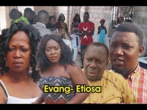 Evang Etiosa Part 2 [ Latest Benin movie2019 ]